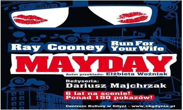 "Gdynia: spektakl ""Mayday. Run For Your Wife"""